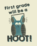 First grade will be a hoot! - Owl Theme Treat Bag Labels -