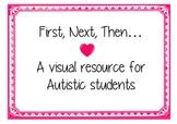 First, next, then- autism resource
