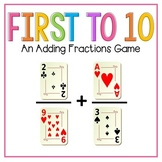 First to 10: An Adding Fractions Game