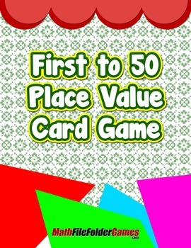 First to 50 Place Value Card Game