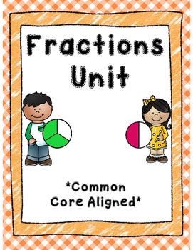 Fractions Unit *Common Core Aligned*