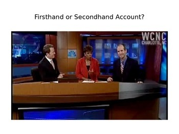 Firsthand and Secondhand Account PowerPoint