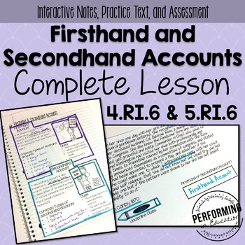 Firsthand and Secondhand Accounts: Complete Lesson RI.6