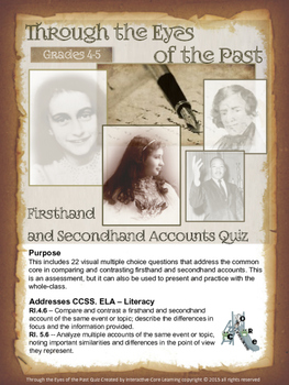 Firsthand and Secondhand Accounts Quiz -- Through the Eyes of the Past