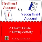 RI.4.6 Firsthand vs Secondhand Account Writing Activity