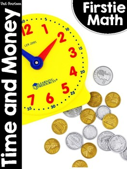 FirstieMath™ Unit Fourteen: Time and Money