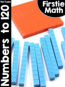 FirstieMath™ Unit Twelve: Numbers to 120