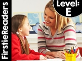FirstieReaders® Level: E *ENGLISH AND SPANISH* DISTANCE LEARNING