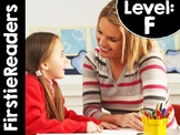 FirstieReaders® Level: F *ENGLISH AND SPANISH* DISTANCE LEARNING