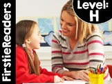 FirstieReaders® Level: H *ENGLISH AND SPANISH* DISTANCE LEARNING