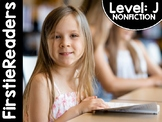 FirstieReaders® Level: J Nonfiction *ENGLISH AND SPANISH*