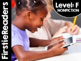 FirstieReaders® Nonfiction Level: F *ENGLISH AND SPANISH* DISTANCE LEARNING