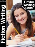 FirstieWriting: Unit Five Fiction Writing