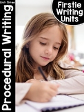 FirstieWriting: Unit Three Procedural Writing