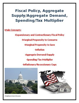 Fiscal Policy, Aggregate Supply/Demand, and Spending/Tax Multiplier Assignment
