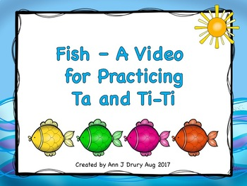 Fish - A Video for Practicing Ta and Ti-Ti