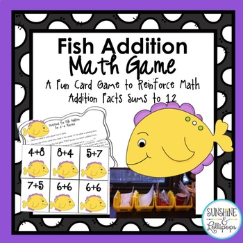 Math Fact Game Fish Addition to Reinforce Sums to 12