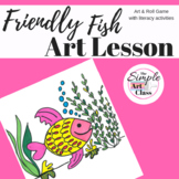 Art Lesson: Friendly Fish Art Game | Art Sub Plans