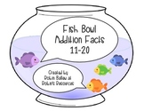 Addition Facts 11-20  MCC1.OA.3 and MCC1.OA.6: Fish Bowl match
