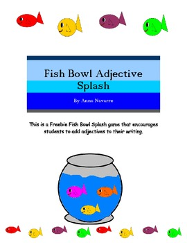 Fish Bowl Adjective Splash