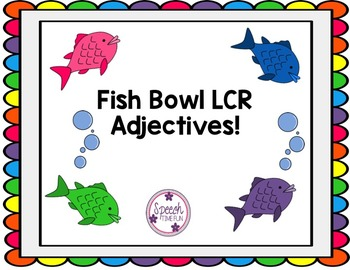 Fish Bowl LCR: Adjectives