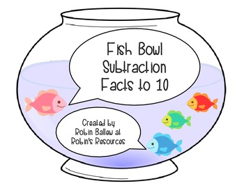 Subtraction Facts to 10 MCC1.OA.3: Fish Bowl Match