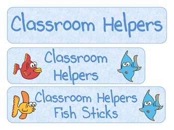 Fish Classroom Helpers