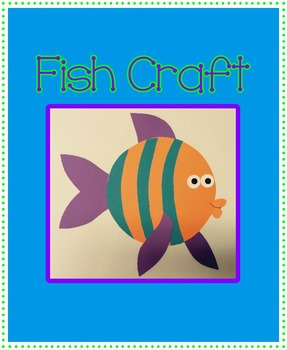 Fish Craft - Great for Under the Sea Theme