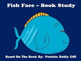 Fish Face -  Book Study