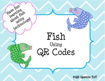 Fish, Fish, Fish Listening Center using QR Codes