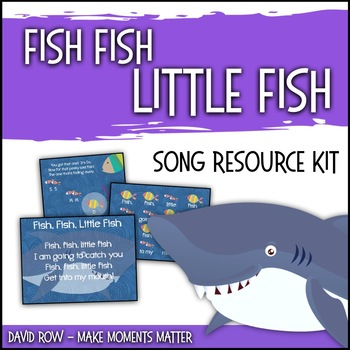 Fish, Fish, Little Fish: Song for introducing La & Do and improvisation!