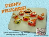 Fish Friends from CLAY!
