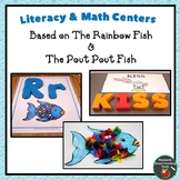 Rainbow Fish &The Pout Pout Fish:  Literacy & Math Center Bundle