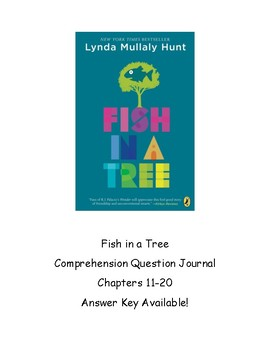 Fish In A Tree Comprehension Journal Ch 11-20