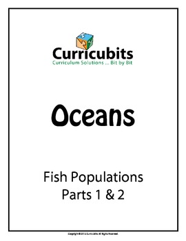 Fish Populations   Theme: Oceans   Scripted Afterschool Activity
