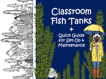 Fish Tanks in The Classroom: Guide for Set-Up & Maintenance