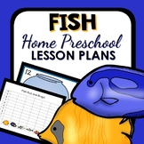 Fish Theme Home Preschool Lesson Plans
