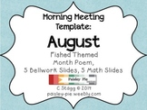 MORNING MEETING: Themed Template- FISH/AUGUST