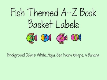 Fish Themed Book Basket Labels (A-Z)