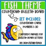 Fish Themed Countdown Bulletin Board