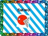 Fish Unit!!