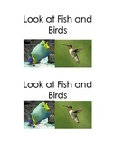 Fish and Birds; an Emergent Reader and matching activity