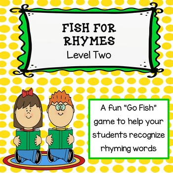 Fish for Rhymes Level 2: A Rhyming Go Fish Game