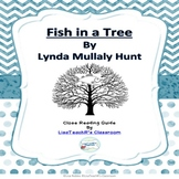 Fish in a Tree by Megan Mullaly : Close Reading Novel Study Guide