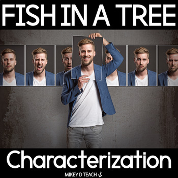 Fish in a Tree Character Study