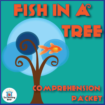 Fish in a Tree Comprehension Packet