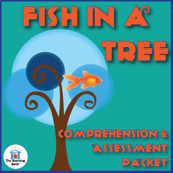 Fish in a Tree Comprehension and Assessment Bundle