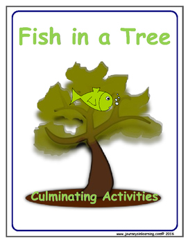 Fish in a Tree Culminating Activities