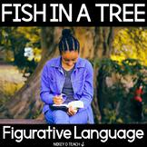 Fish in a Tree Figurative Language   PRINT + DIGITAL   Dis