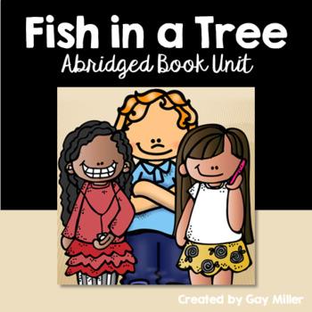 Fish in a Tree [Lynda Mullaly Hunt] Abridged Printable Book Unit